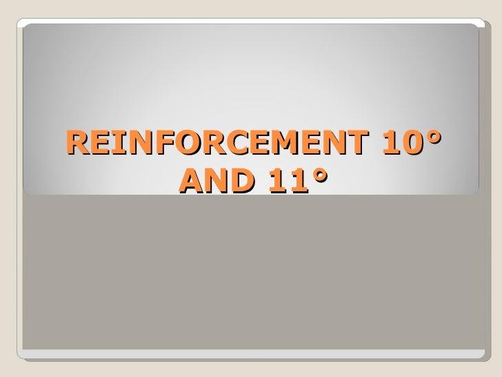 Reinforcement 10 y 11