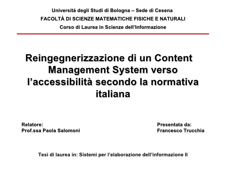 Reingegnerizzazione di un Content  Management System verso l'accessibilità secondo la normativa italiana Tesi di laurea in...