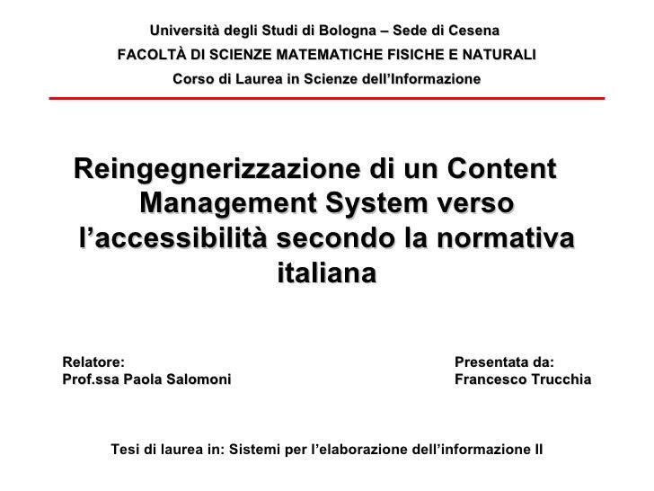 Reingegnerizzazione di un Content Management System verso l'accessibilità secondo la normativa italiana