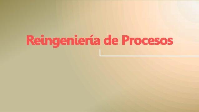 Reingeniería de Procesos