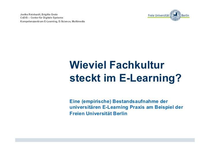 Jeelka Reinhardt, Brigitte GroteCeDiS – Center für Digitale SystemeKompetenzzentrum E-Learning, E-Science, Multimedia     ...