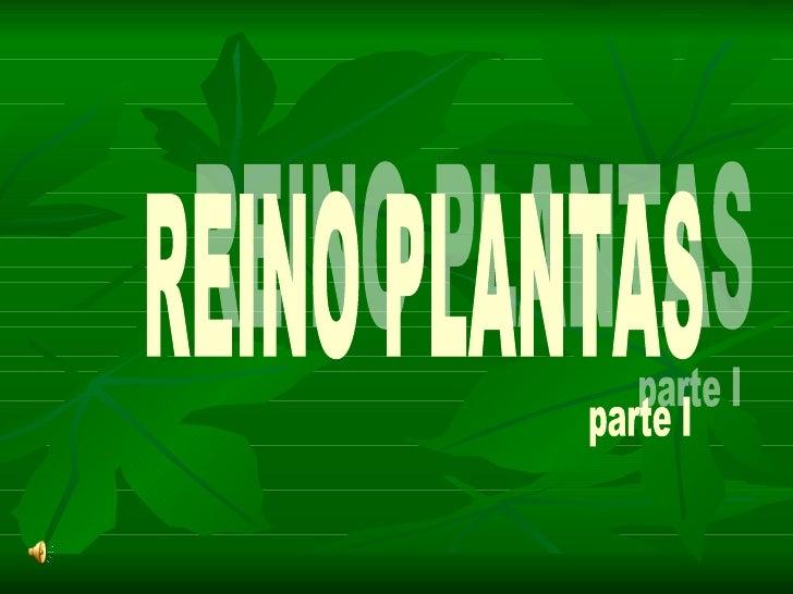 REINO PLANTAS parte I