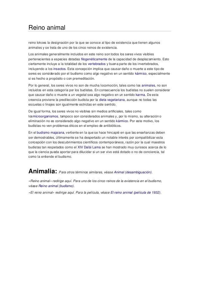Reino animal reino lokoes la designación por la que se conoce al tipo de existencia que tienen algunos animales y se trata...