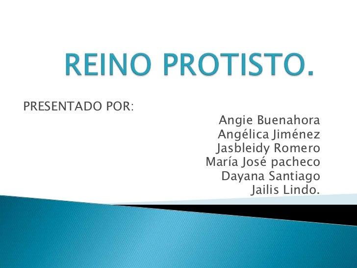 PRESENTADO POR:                   Angie Buenahora                   Angélica Jiménez                   Jasbleidy Romero   ...