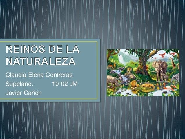 Claudia Elena Contreras Supelano. 10-02 JM Javier Cañón