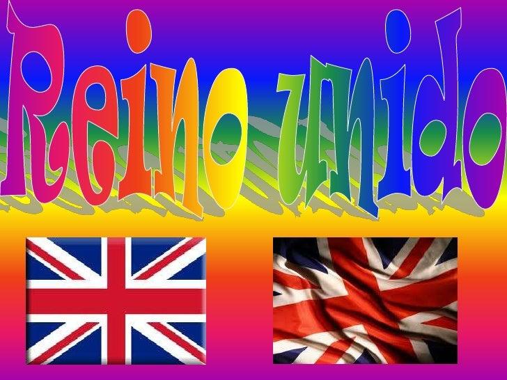 El Reino Unido de Gran Bretaña eIrlanda del Norte,2de maneraabreviada ReinoUnido (en inglés, United Kingdom ofGreat Britai...