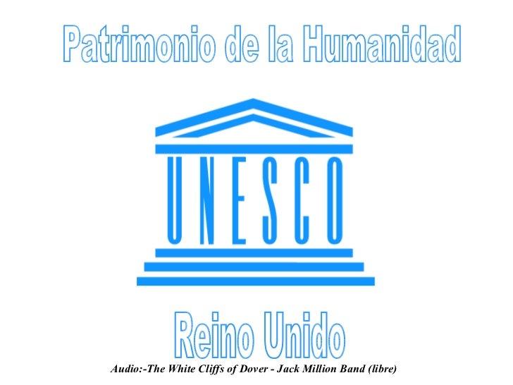 Reino unido patrimonio-de-la-humanidad