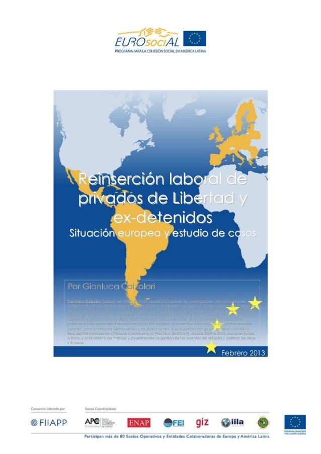 Reinsercion laboral de privados de libertad y ex-detenidos: situación europea y estudio de caso
