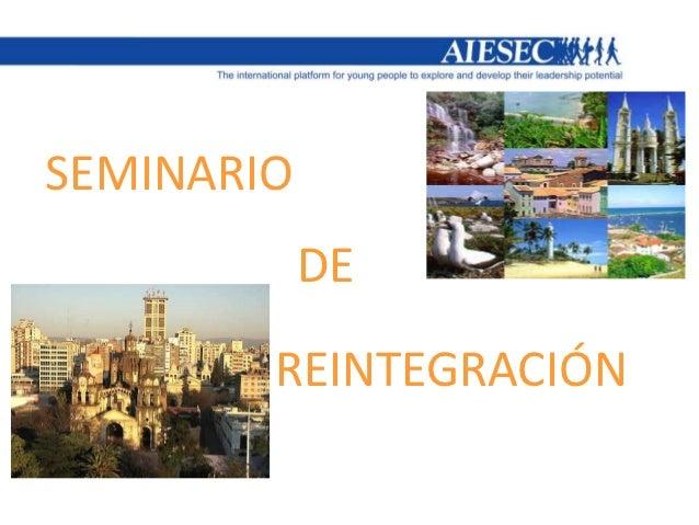 SEMINARIO            DE        REINTEGRACIÓN