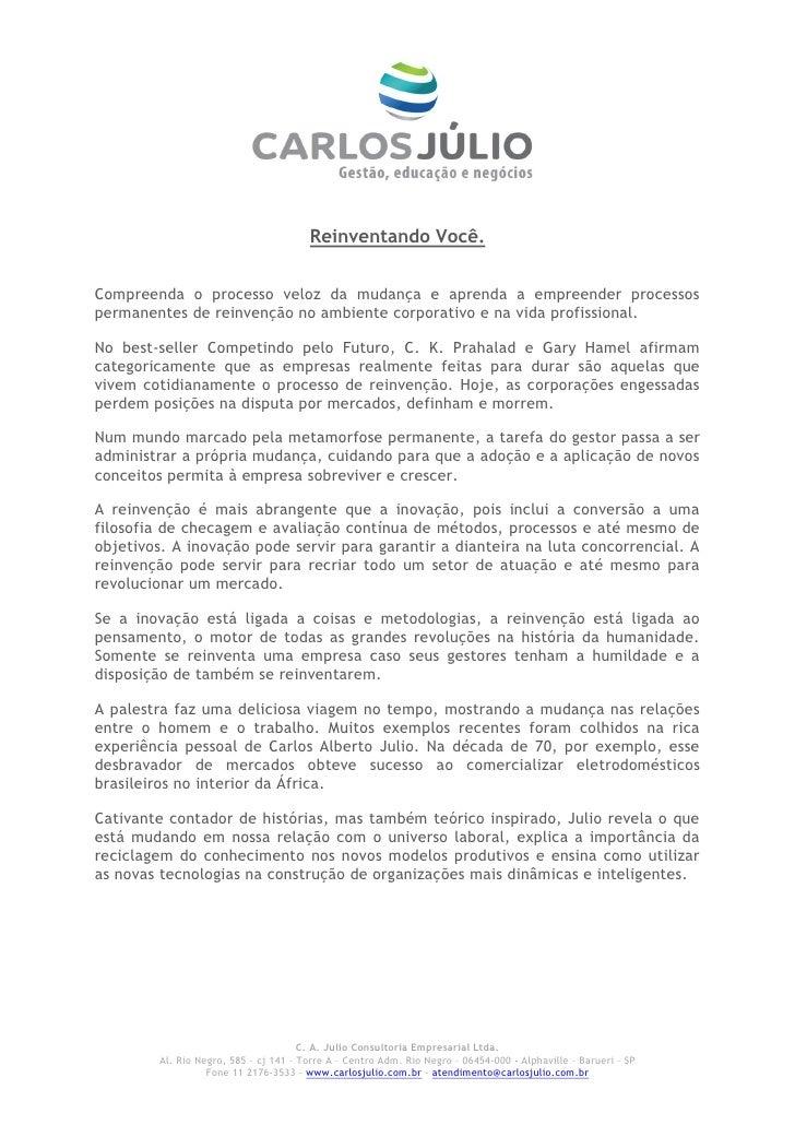 Palestra Carlos Alberto Júlio - Reinventando você