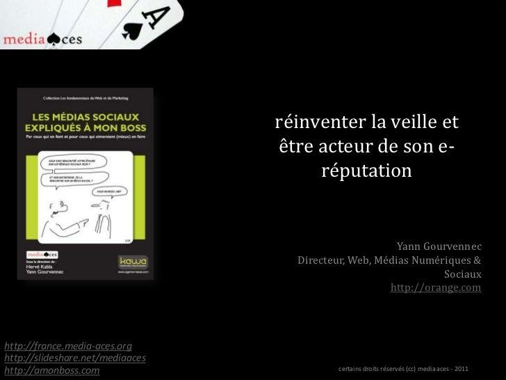 Yann GOURVENNEC - ORANGE - Conference MEDIA ACES Juillet 2011