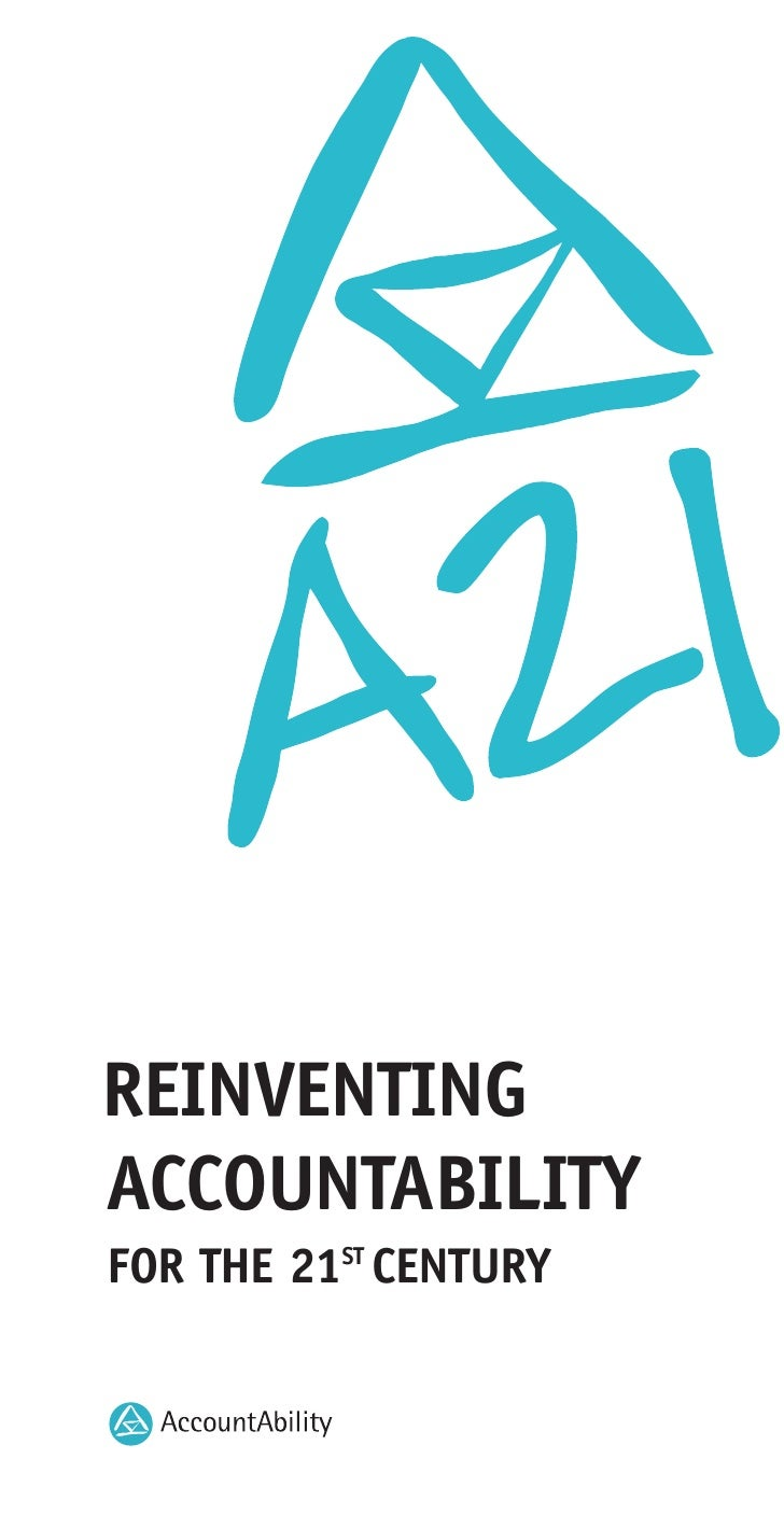 REINVENTING ACCOUNTABILITY FOR THE 21ST CENTURY