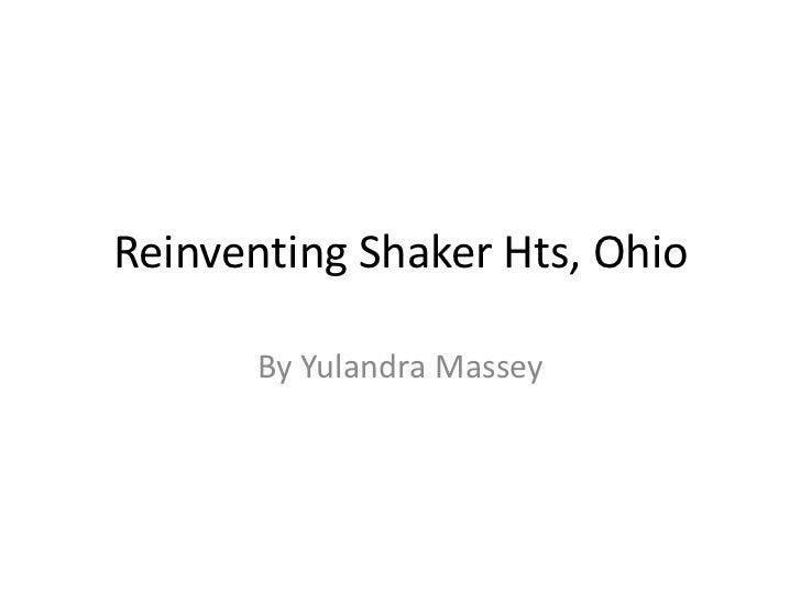 Reinventing shaker hts, ohio