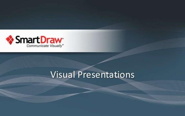 Visual Presentations with SmartDraw VP