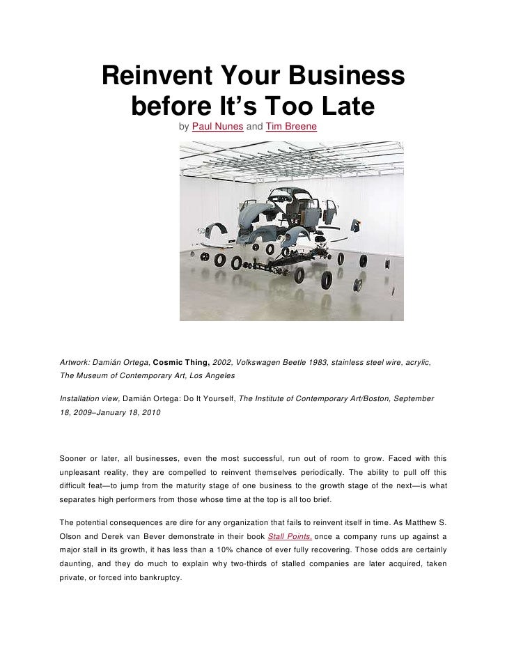 Reinvent Your Business before It's Too Late<br />byPaul NunesandTim Breene<br />Artwork: Damián Ortega,Cosmic Thing,2...