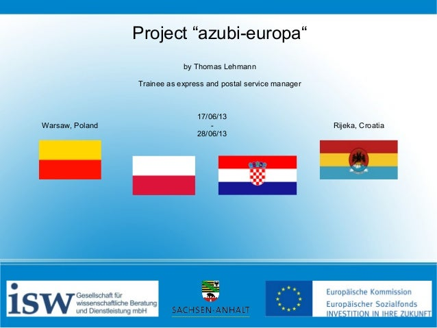 """Project """"azubi-europa"""" by Thomas Lehmann Trainee as express and postal service manager  Warsaw, Poland  17/06/13 28/06/13 ..."""