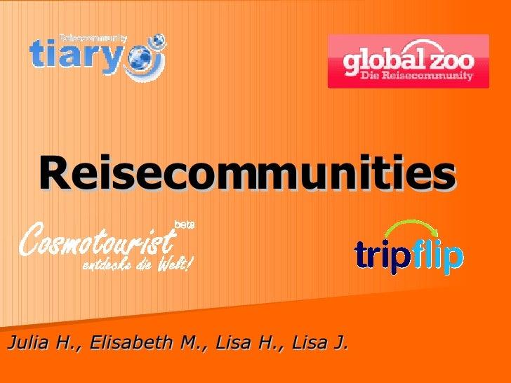 Reisecommunities Julia H., Elisabeth M., Lisa H., Lisa J.