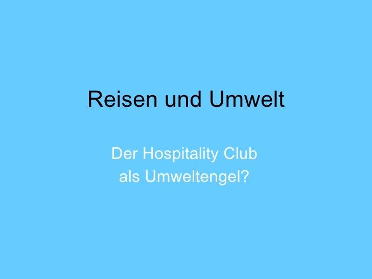 Reisen und Umwelt Der Hospitality Club als Umweltengel?