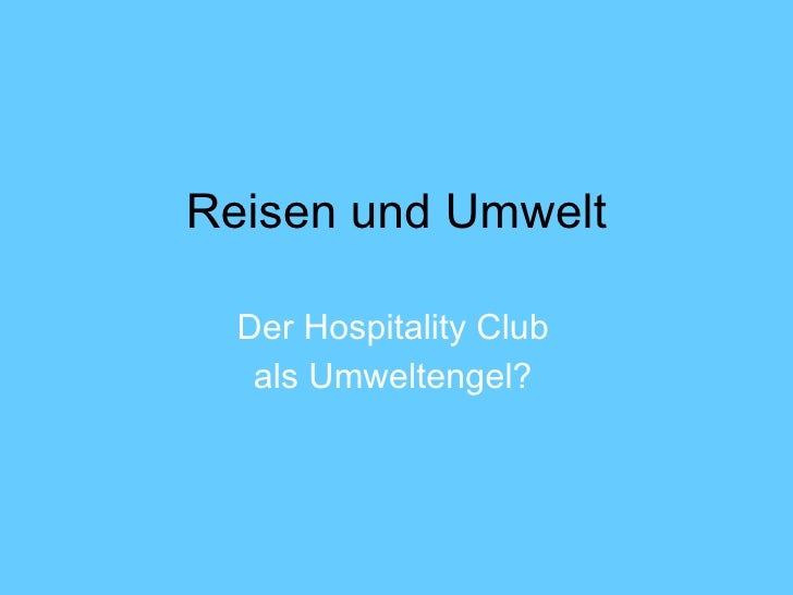 Reisen und Umwelt / Travelling and the environment