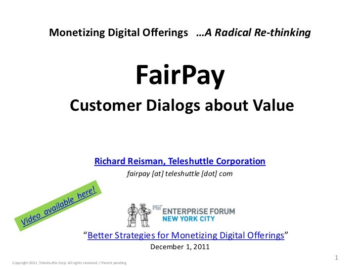 "Reisman on FairPay at MITEF ""Better Strategies for Monetizing Digital Offerings"" 12-1-11"