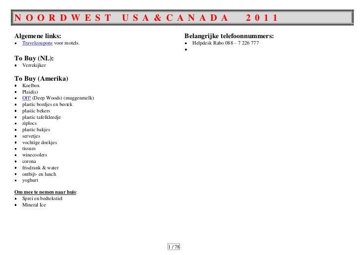 NOORDWEST USA & CANADA  2011To Do:Restaurants opzoeken:Applebee'sOutbackTGI FridayCheesecake FactoryTony Roma'sGordon Bier...