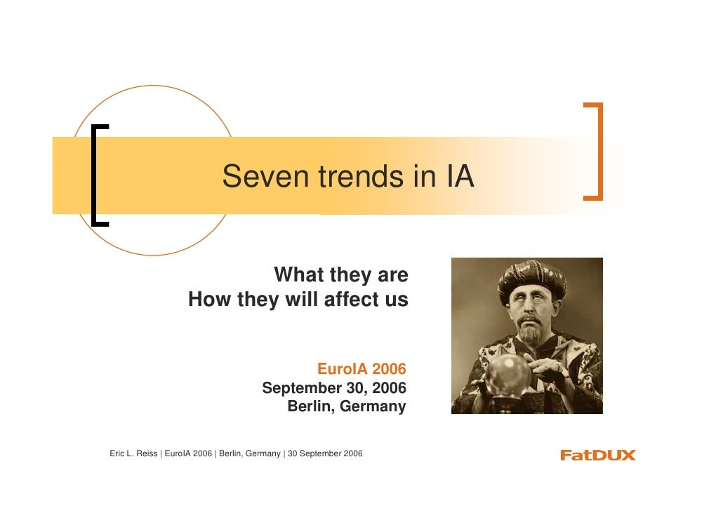 Seven trends in IA                              What they are                     How they will affect us                 ...