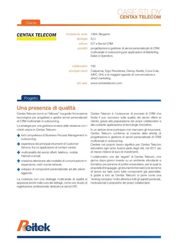 CASE STUDY                                                                                            CENTAX TELECOM      ...