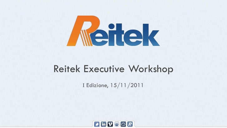 Reitek Executive Workshop 2011 - Report