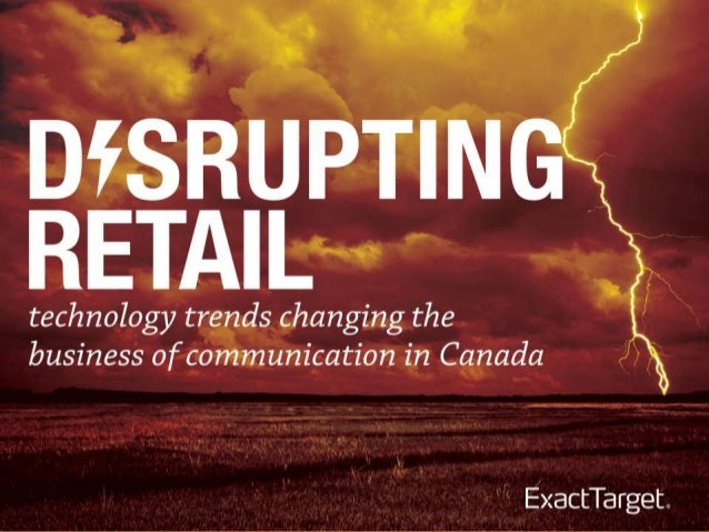 4 Technology Trends Disrupting Retail (Canada Research)