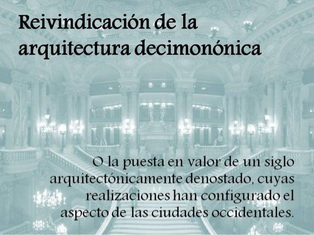 Reivindicación de la arquitectura decimonónica