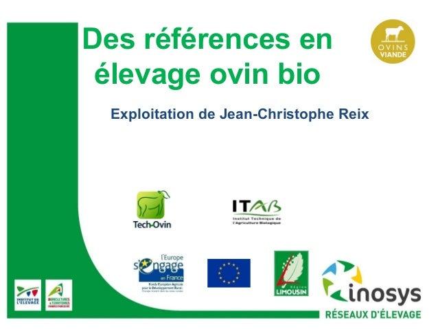 Des références en élevage ovin bio Exploitation de Jean-Christophe Reix