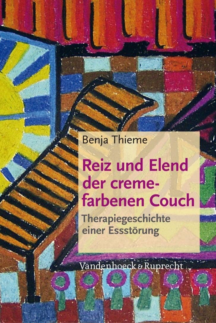 Benja Thieme, Reiz und Elend der cremefarbenen Couch                         V   © 2011, Vandenhoeck & Ruprecht GmbH & Co....
