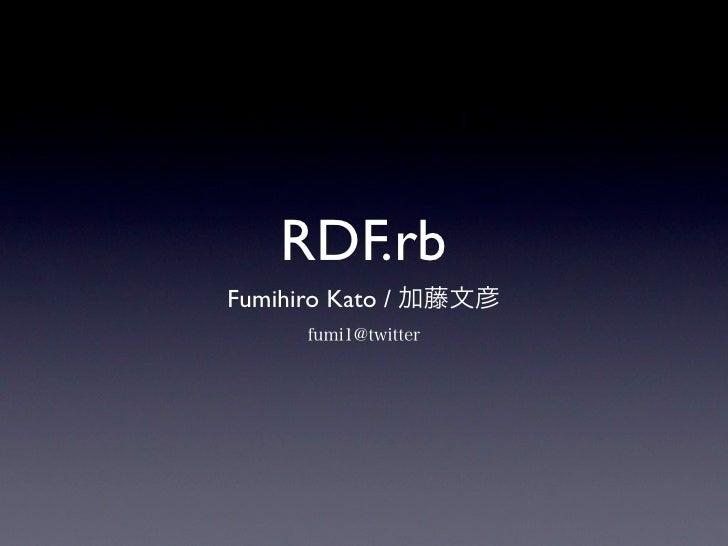 RejectKaigi2010 - RDF.rb
