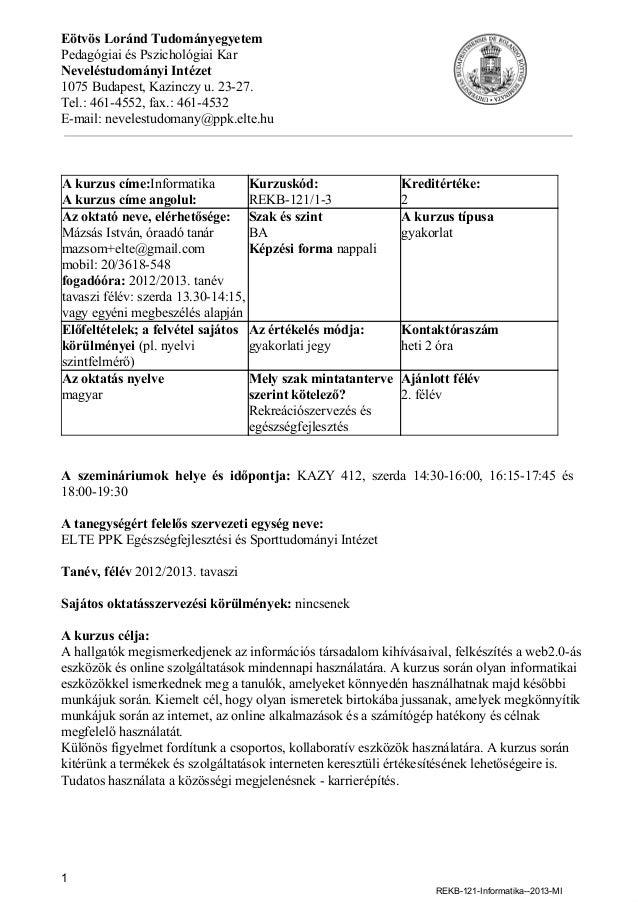 EötvösLorándTudományegyetemPedagógiaiésPszichológiaiKarNeveléstudományiIntézet1075Budapest,Kazinczyu.2327.Tel.:...