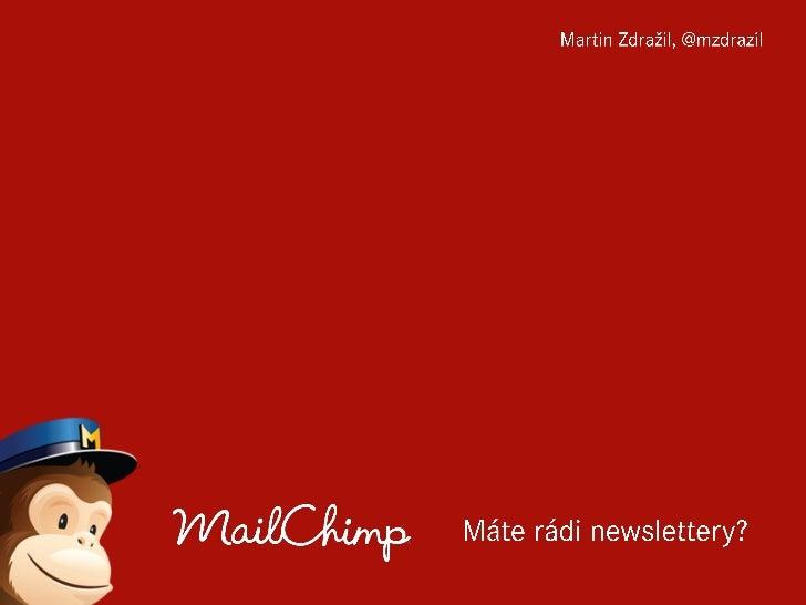 MailChimp v praxi - Miss Academia