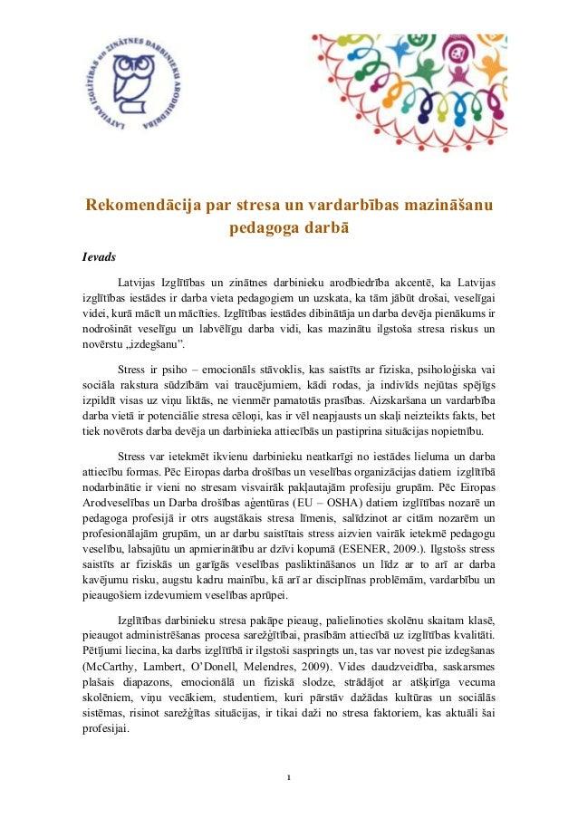 Rekomendācija par stresa un vardarbības mazināšanu                 pedagoga darbāIevads        Latvijas Izglītības un zinā...
