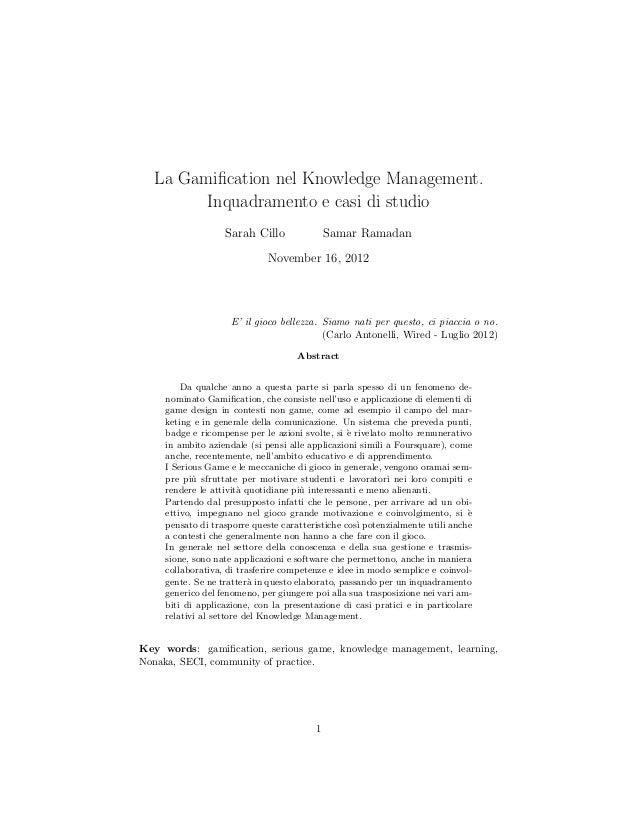 La Gamification nel Knowledge Management.        Inquadramento e casi di studio                   Sarah Cillo              ...