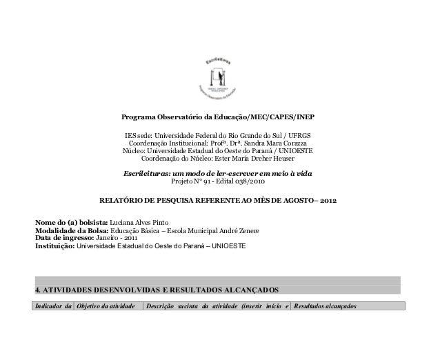 Programa Observatório da Educação/MEC/CAPES/INEP                             IES sede: Universidade Federal do Rio Grande ...