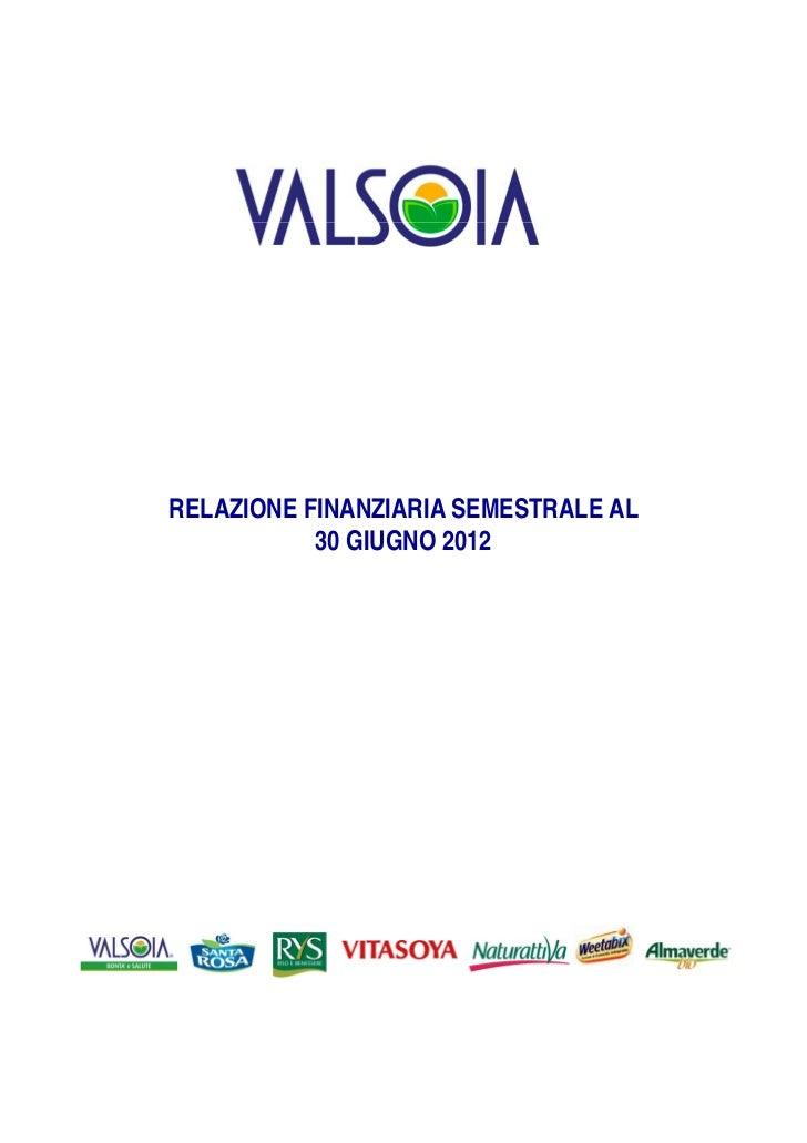 RELAZIONE FINANZIARIA SEMESTRALE AL           30 GIUGNO 2012