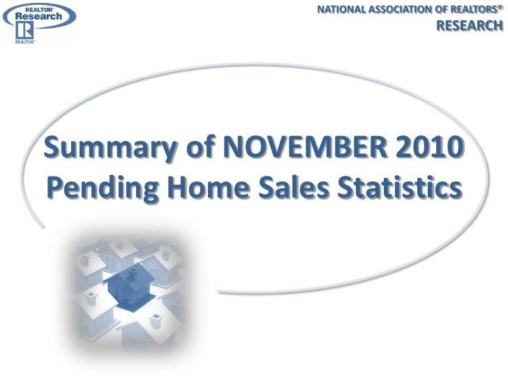 Summary of NOVEMBER 2010 Pending Home Sales Statistics