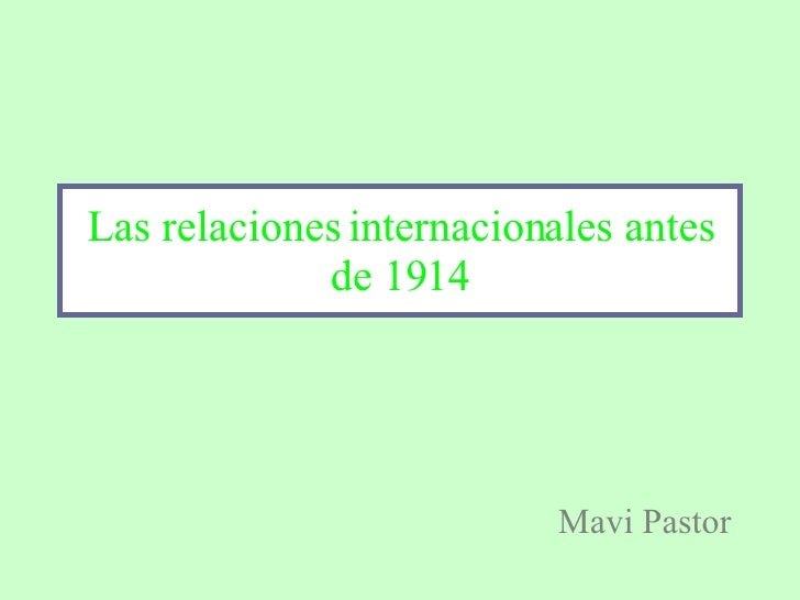 Relaciones Internacionales Antes 1914