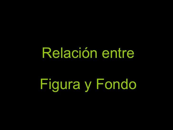 RelacióN Entre Figura Fondo