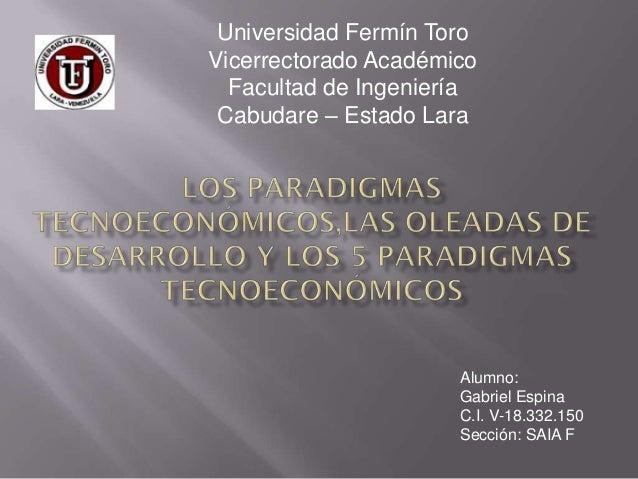Universidad Fermín ToroVicerrectorado Académico  Facultad de Ingeniería Cabudare – Estado Lara                      Alumno...