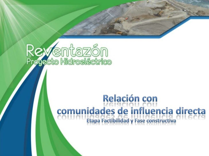 Relación y comunicación con comunidades de influencia directa del  Proyecto Reventazón
