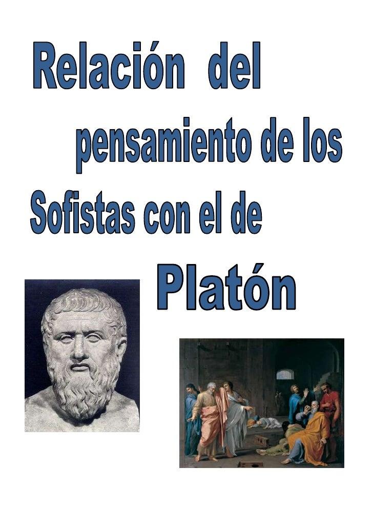 -57531036195<br />6953250<br />Lo único que tienen en común estos  pensadores con  Platón es que son de la misma época, es...