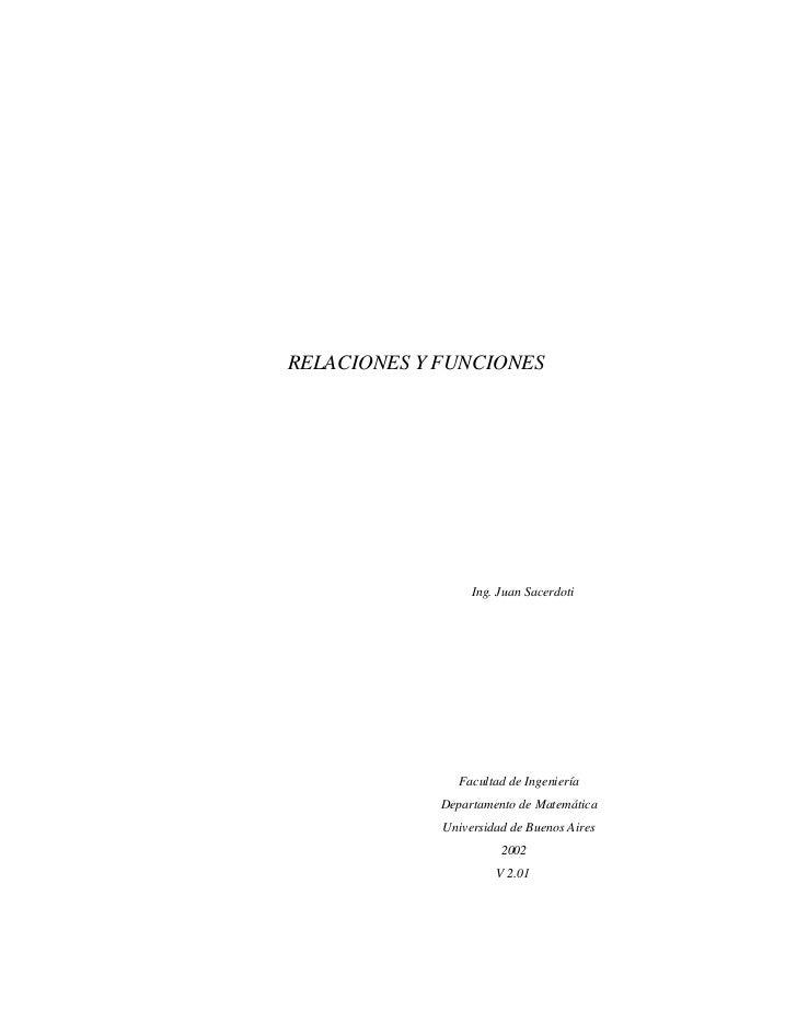 RELACIONES Y FUNCIONES                  Ing. Juan Sacerdoti               Facultad de Ingeniería             Departamento ...