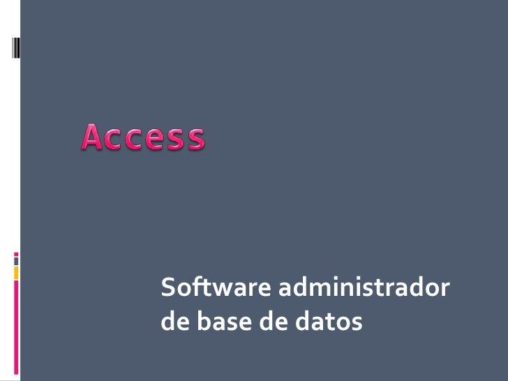 Software administradorde base de datos