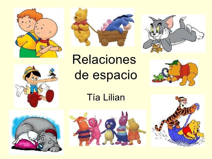 Relaciones  de espacio Tía Lilian