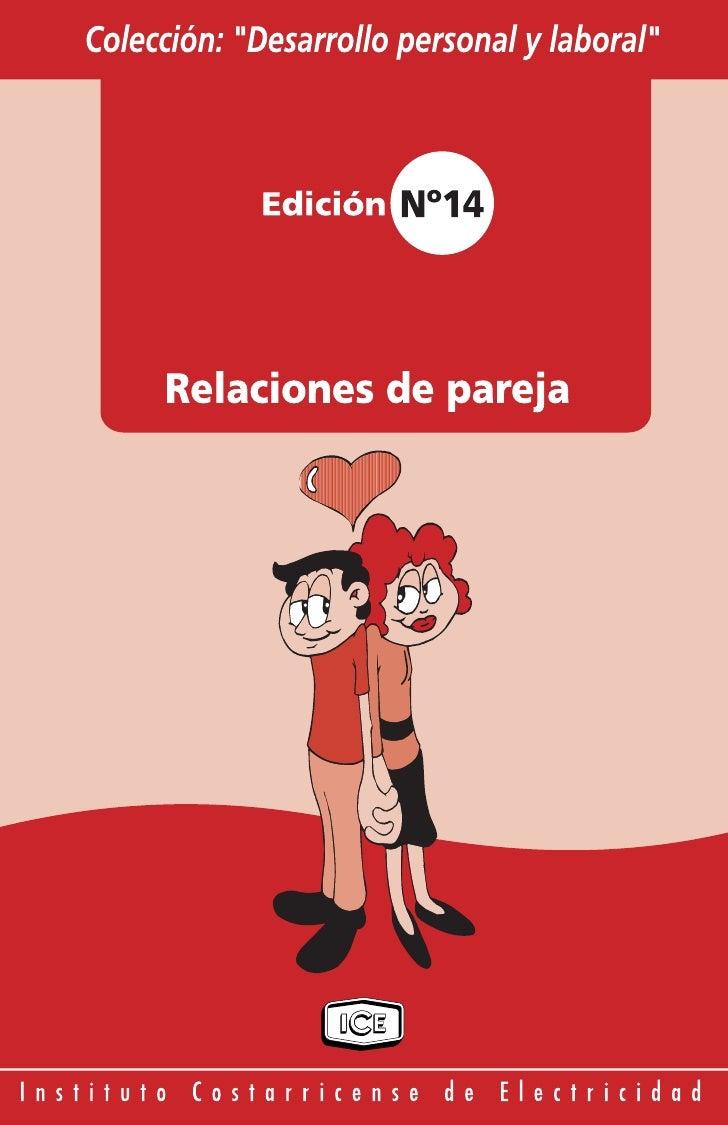 Relaciones de Pareja Indice  Introducción                                            2  Unión e independencia             ...