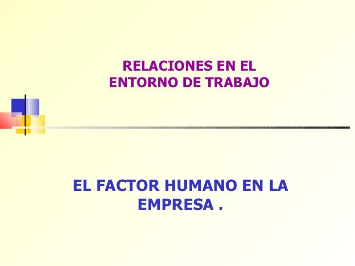 Relaciones en el trabajo.